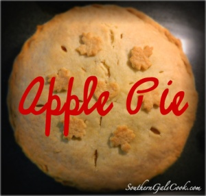 Apple Pie- SouthernGalsCook.com