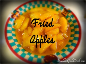 Fried Apples- SouthernGalsCook.com