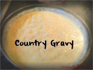 Country Gravy- SouthernGalsCook.com