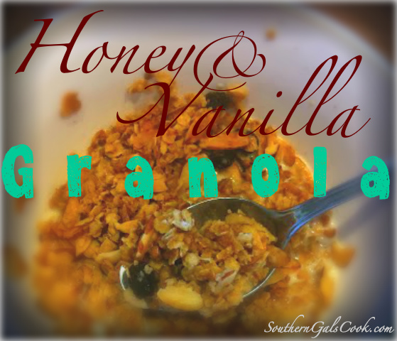 Honey & Vanilla Granola- SouthernGalsCook.com