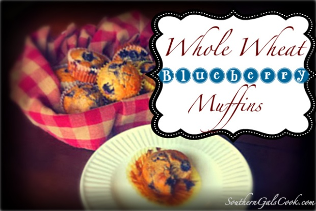Whole Wheat Blueberry Muffins- SouthernGalsCook.com