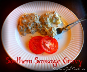 Southern Sausage Gravy- SouthernGalsCook.com