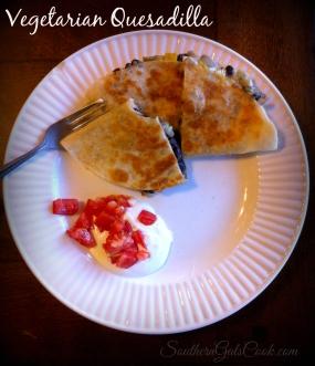 Vegetarian Quesadilla- SouthernGalsCook.com